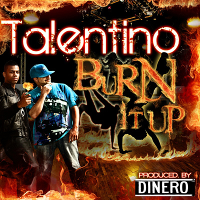 Burn It Up - Single, Talentino
