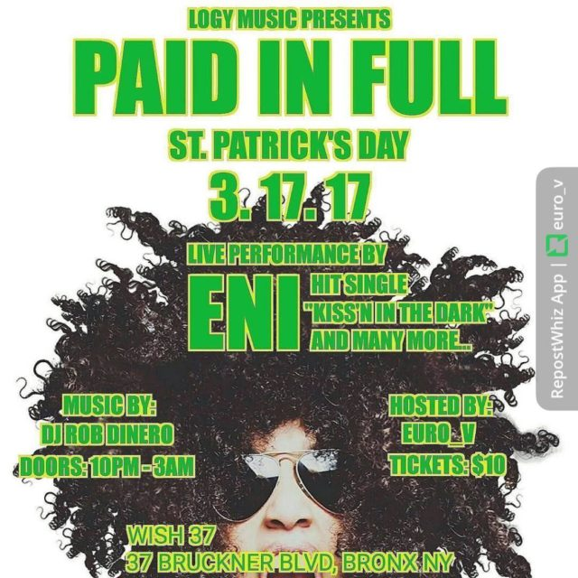 TONIGHT!!! LogyMusic Presents PaidInFull StPatricksDay2017 Date 31717 Hosted by EuroVhellip