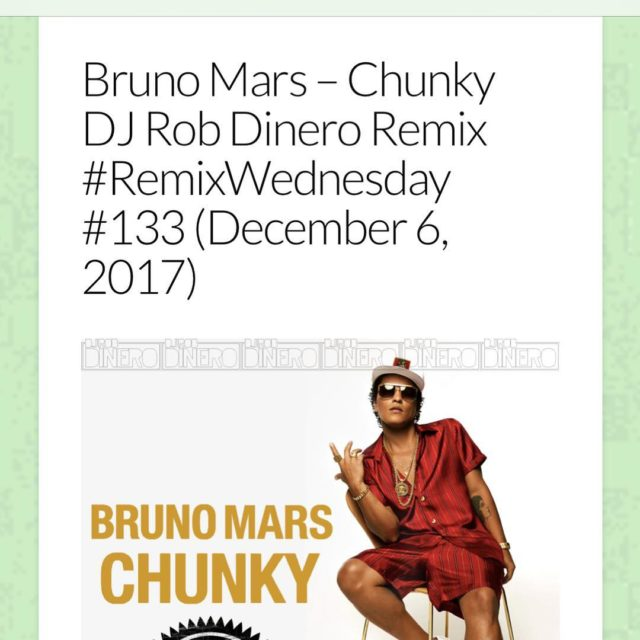 NEW RemixWednesday on djrobdinerocom BrunoMars Chunky DJRobDinero REMIX